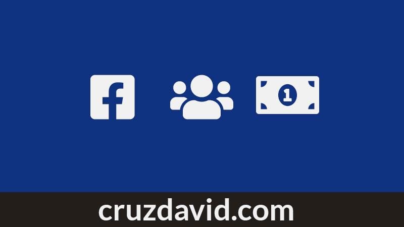 ganar dinero con grupos de facebook; como ganar dinero creando grupos de facebook 2020