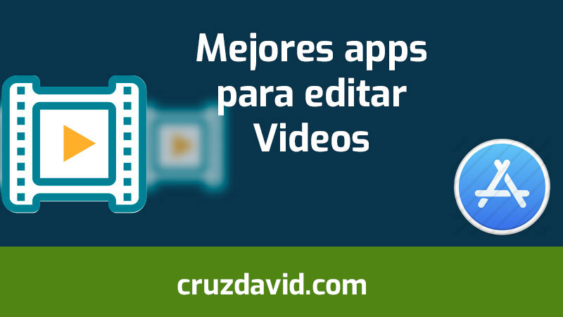 mejores apps para editar videos en iphone